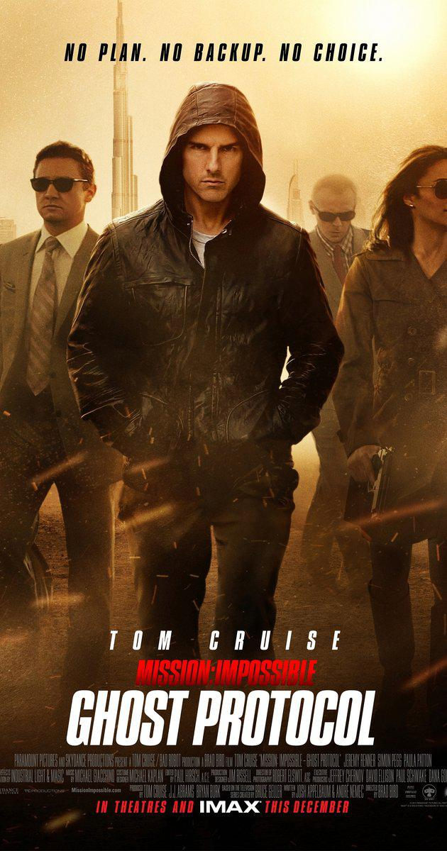 Mission: Impossible – Ghost Protocol (2011): ปฏิบัติการไร้เงา