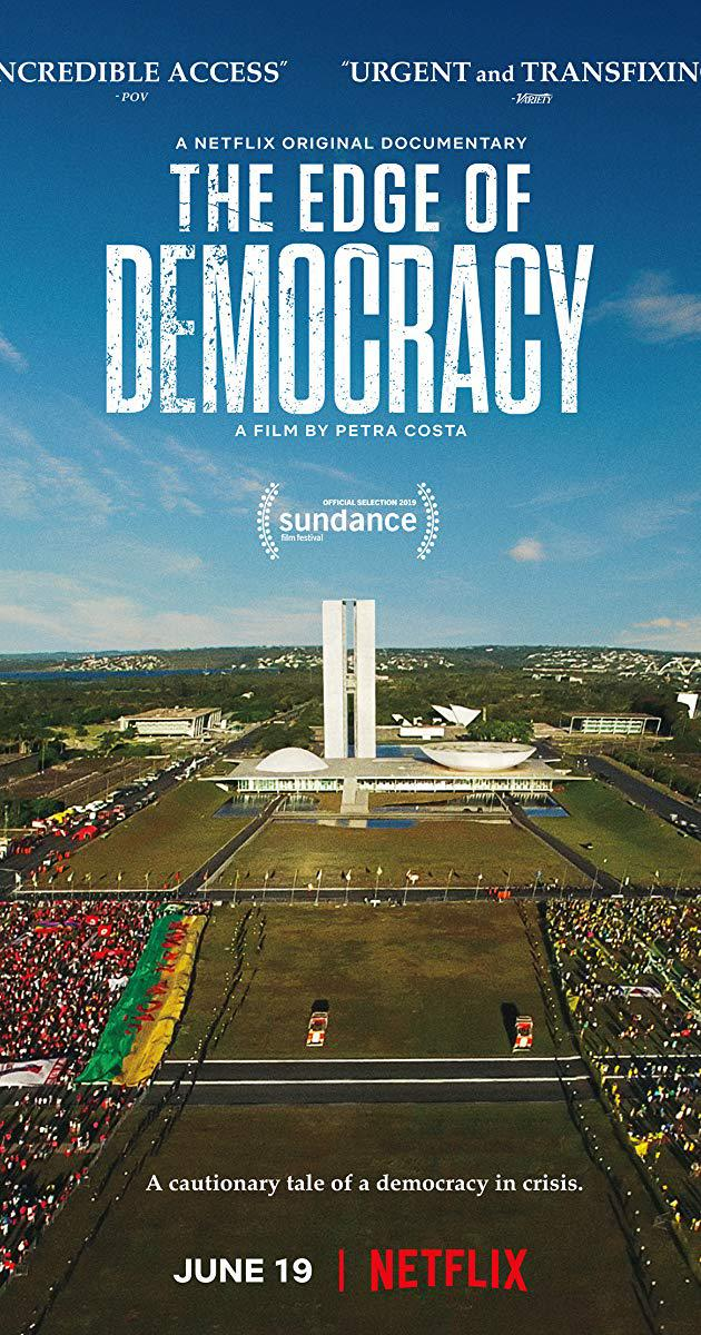 The Edge of Democracy (2019)
